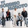 Sorriso Maroto -  Brigas Por Nada ( DVD 15 ANOS ) insta @princerh22
