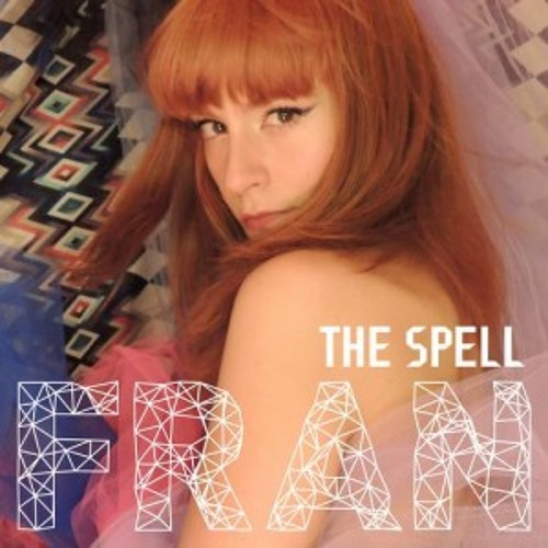 Fran - The Spell (Joris Delacroix Remix)