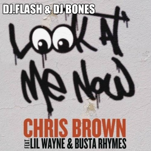 Dj.flash & Dj Bones - Look At Me Now (3ball Rmx)