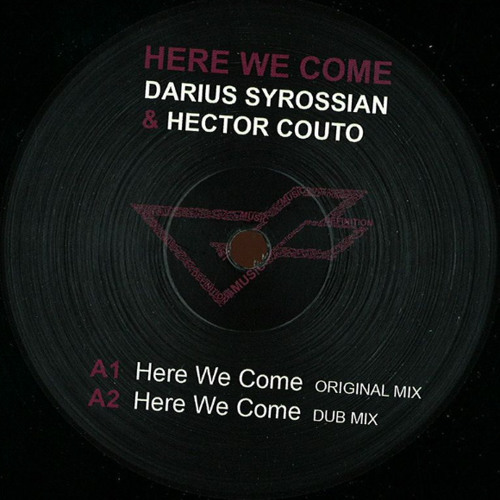 DARIUS SYROSSIAN and HECTOR COUTO-'Here we come' - Vinyl and Digital