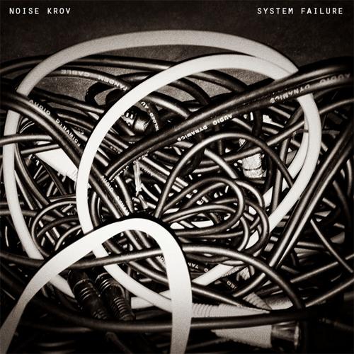 Noise Krov - System Failure