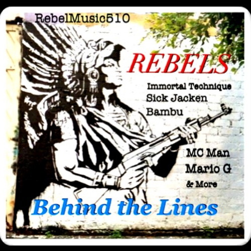 REBELS BEHIND THE LINES  (Free Real Rap Mix)