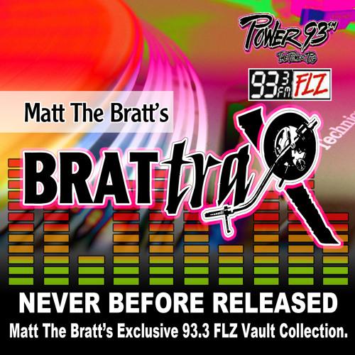 Matt The Bratt - Brattrax LIVE ON 93.3 FLZ ( Airdate 10-07-00 ) CD1 S2