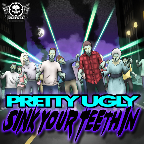 Pretty Ugly-Sink Your Teeth In (clip)
