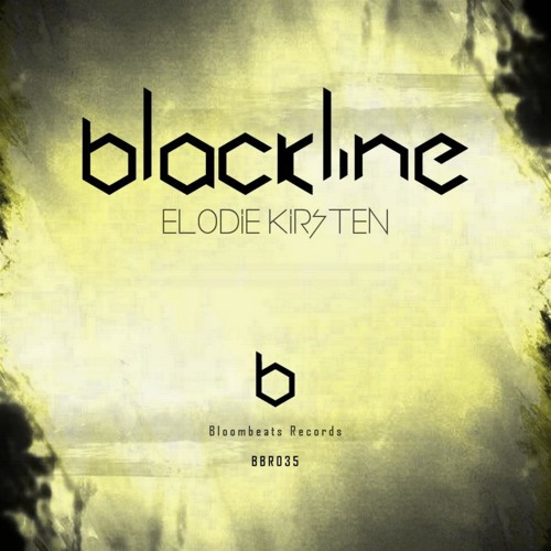 Elodie Kirsten_Blackline EP (Original)Soon Available on BLOOMBEATS RECORDS