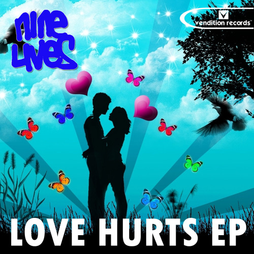 Nine Lives - LOVE HURTS EP - Heart Break Move Shake [Preview]