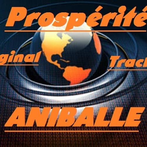 Prospérité (Original Track Aniballe )