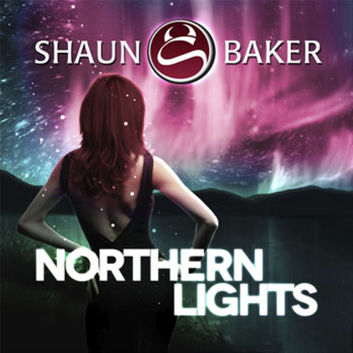 Shaun Baker - Northern Lights (Jack Styles Remix) Extended