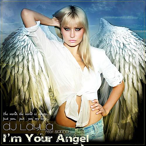 Dj Layal feat Sianna - I'm Your Angel