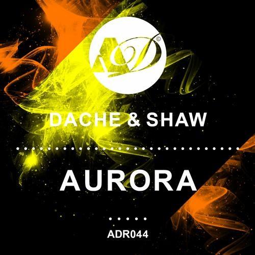 Dache & Shaw - Aurora (Ben Malone Mix)