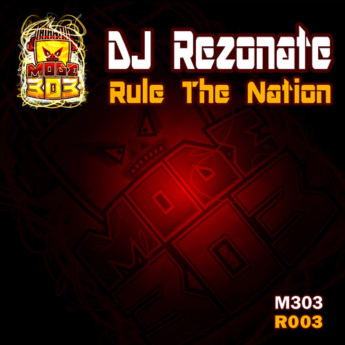 DJ Rezonate - Rule the nation