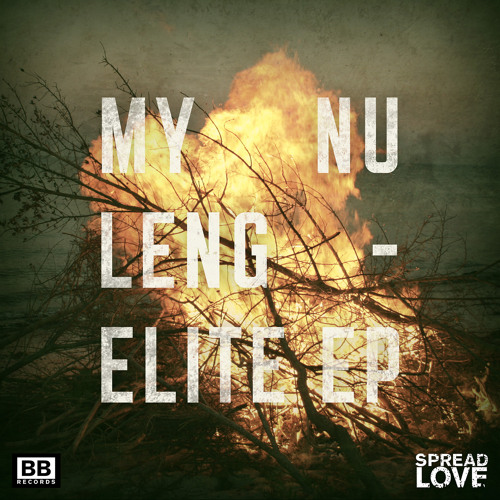 "My Nu Leng - ""Elite"" EP (Black Butter Spread Love #7)"