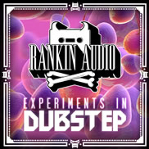 Experiments In Dubstep