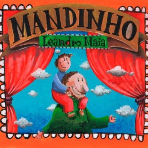 MANDINHO - LEANDRO MAIA