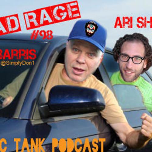 #98: Road Rage (Don Barris, Mary Jane Green, Ari Shaffir)