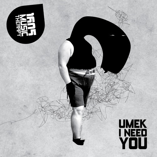 UMEK - I Need You (Original Mix) [1605]