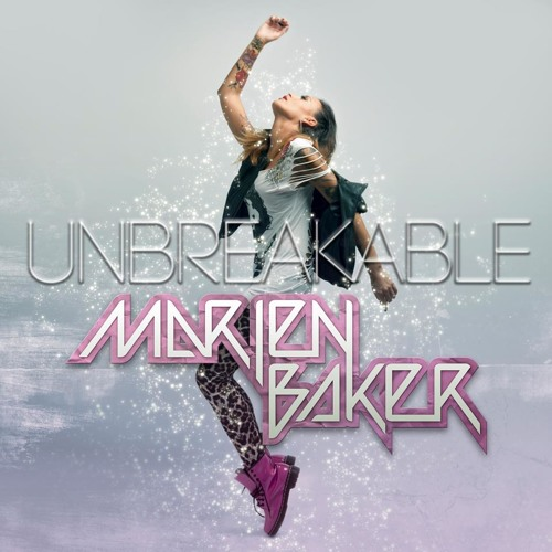 Marien Baker - Unbreakable (Club Mix) [EMI Music] Out Now!