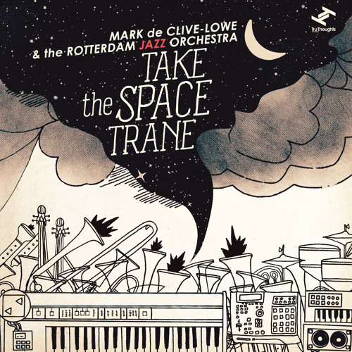 Mark de Clive-Lowe & The Rotterdam Jazz Orchestra - Heaven