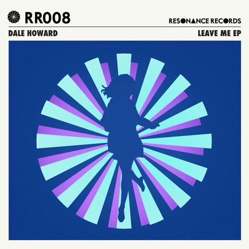 Leave Me [Resonance Records]