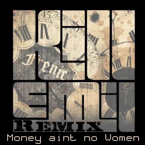 Frenic - Money Ain't No Women (Kill Emil Remix)