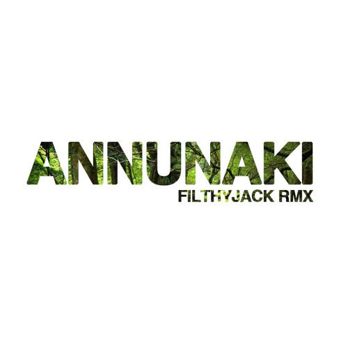 Le Lion - Annunaki (Filthyjack Remix)