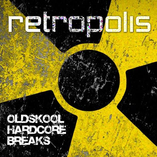 Retropolis - Oldskool Hardcore Breaks ( FREE DOWNLOAD )