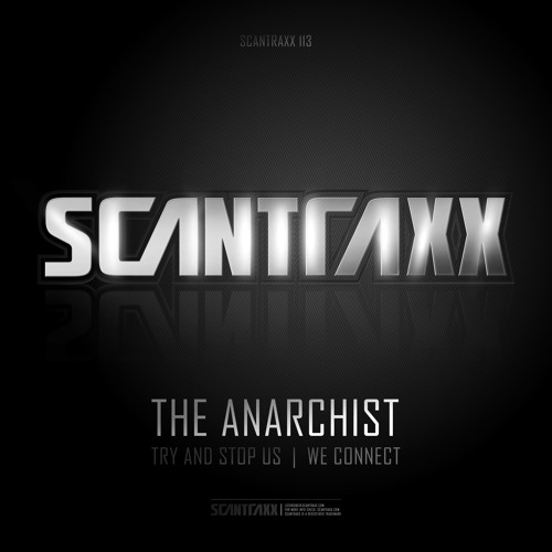 The Anarchist - Try And Stop Us (#SCAN113 Preview)