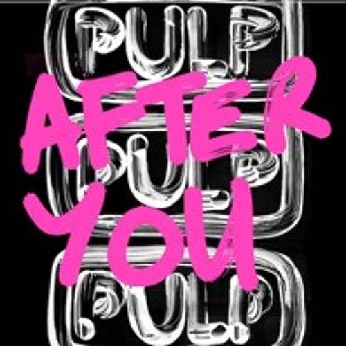Pulp - After You (Prod. James Murphy)