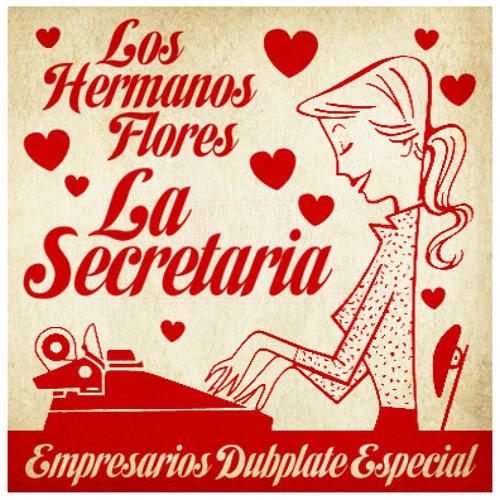 La Secretaria (Empresarios Dubplate Especial)
