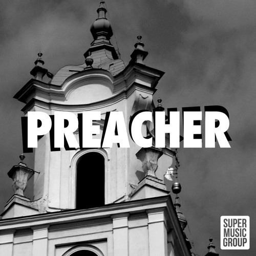 PREACHER (ORIGINAL MIX)
