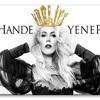 Hande Yener Hasta