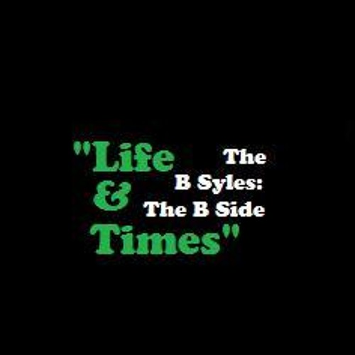 Life & Times(Freestyle)