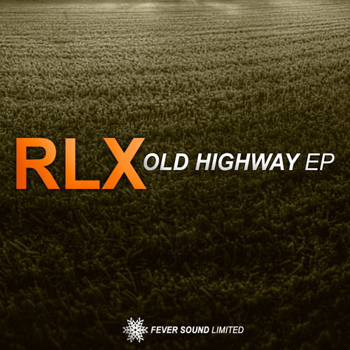 RLX - One Night In Caliwood (Original Mix) [Fever Sound Limited]