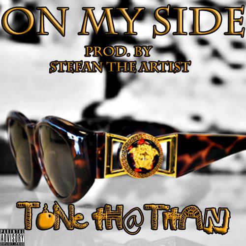 On My Side (Prod. By Stefan The Artist)