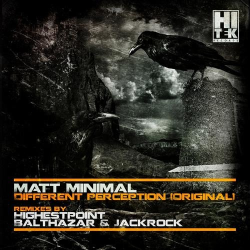 Matt Minimal - Different Perception ( Original Mix ) [Hi Tek Records]