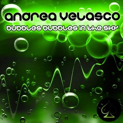 Bubbles bubbles in the sky - Andrea Velasco - Picche records [Top 100 Minimal Beatport 11/02 -18/02]