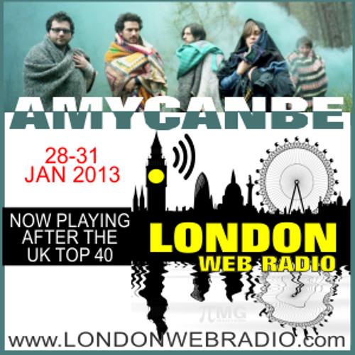 London Web Radio Indie Show - AmyCanBe Mix