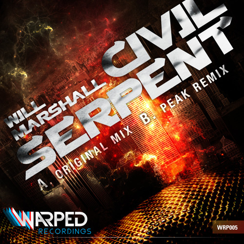 Will Marshall - Civil Serpent [Peak Mix] OUT NOW!