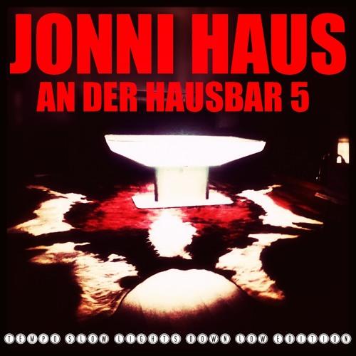 Jonni Haus - An der Hausbar 5 (tempo slow lights down low edition)