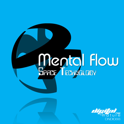 Mental Flow - I am an Android @  Digital Nature Records