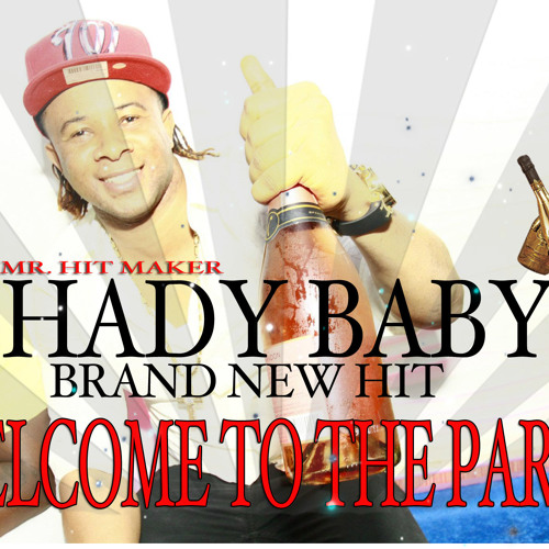 SHADY BABY - WELCOME TO THE PARTY