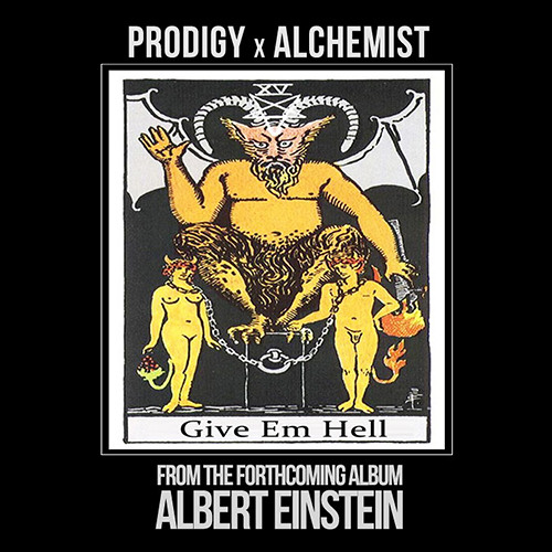 Prodigy – Give Em Hell (prod. The Alchemist)