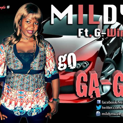 MILDY FT. G-WINE  - GO GA-GA