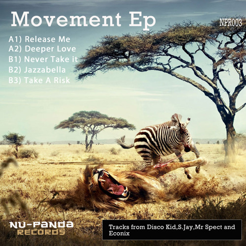 NPR003 - Movement Ep - NuPanda Sampler (Out Now exclusively @Traxsource)