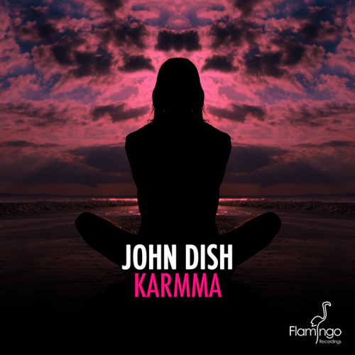 John Dish - Karmma (Official Preview)