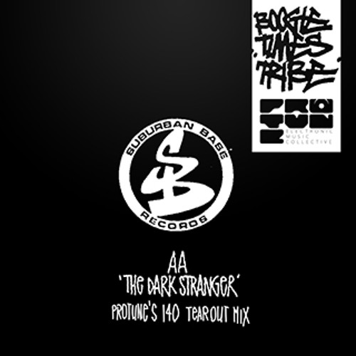 Boogie Times Tribe - The Dark Stranger (Protune's 140 Tearout Mix)