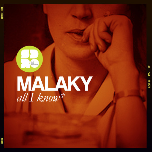 Malaky - All I Know - Now Available!!