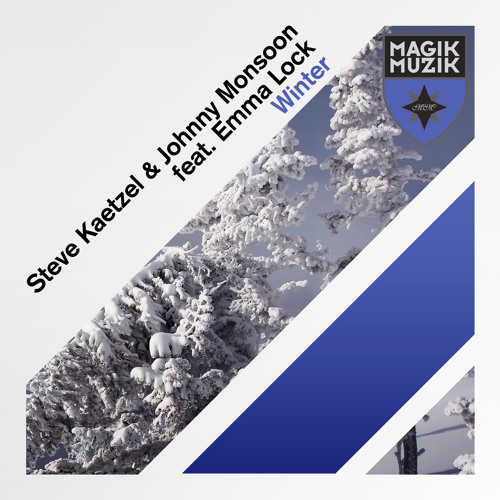 Steve Kaetzel & Johnny Monsoon ft. Emma Lock - Winter (Radio Edit) [Teaser]