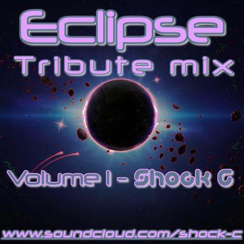 ECLIPSE TRIBUTE MIX (VOLUME 1 ) - SHOCK C