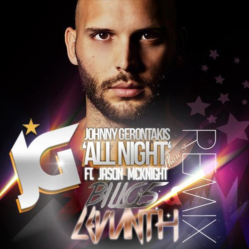 Johnny Gerontakis ft. Jason McKnight - All Night (Levianth & Billo5 Extended Remix)